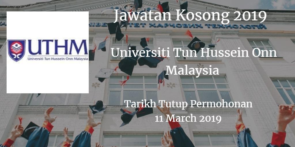 Jawatan Kosong UTHM 11 March 2019