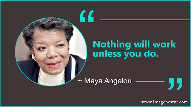 Maya Angelou Quotes About change