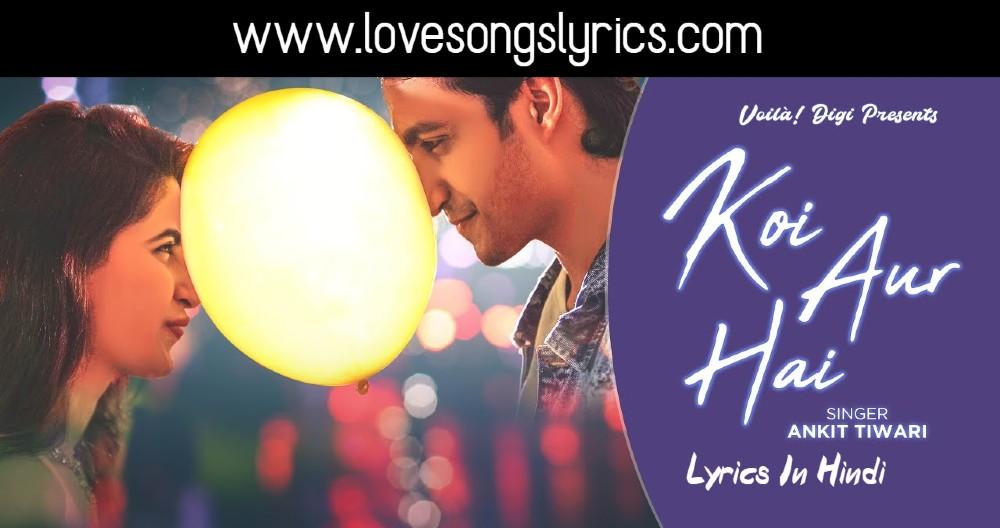 Koi Aur Hai Song Lyrics In Hindi