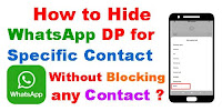 Hide WhatsApp DP for Specific Contact Without Blocking Contact  