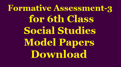 6th Class FA3 Social Studies Model Papers for English and Telugu Medium Download /2019/12/6th-Class-FA3-Social-Studies-Model-Papers-for-English-and-Telugu-Medium-Download.html