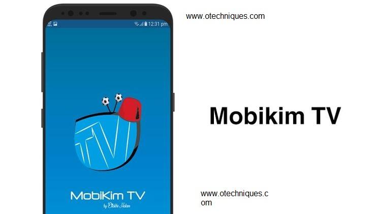 تطبيق  Mobikim TV الرائع لمشاهدة القنوات