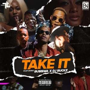 BAIXAR MP3    Trigo Limpo - Take It (Feat. DJ Buckz & Busiswa)    2019