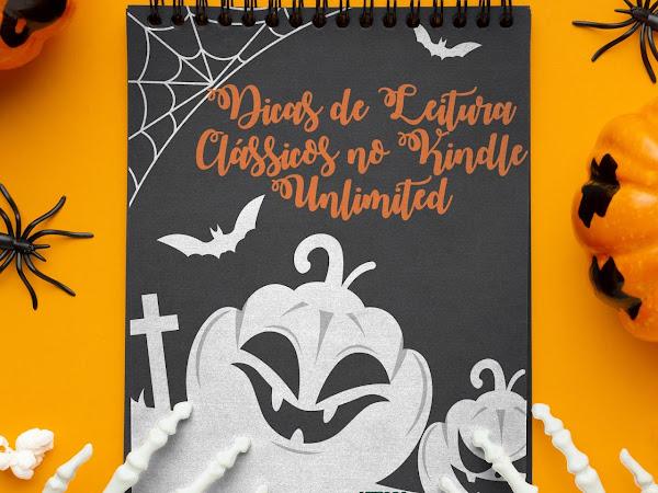 Especial Halloween #01: Dicas de Leitura - Clássicos no Kindle Unlimited