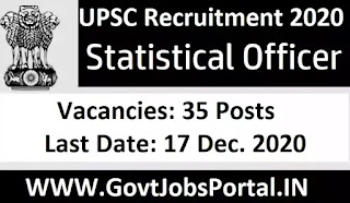 UPSC Statistical Officer Recruitment 2020  UPSC Notification 2021