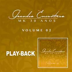 CD Grandes Encontros MK 30 Anos (Playback) Vol. 2