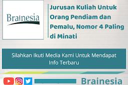Jurusan Kuliah Untuk Orang Pendiam dan Pemalu, Nomor 4 Paling di Minati