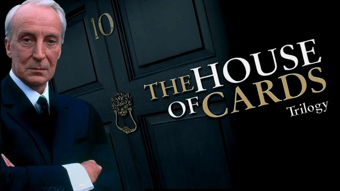 House Of Cards - Trilogia BBC