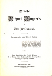 Albert Heintz: Briefe Richard Wagner's an Otto Wesendonck. 1898