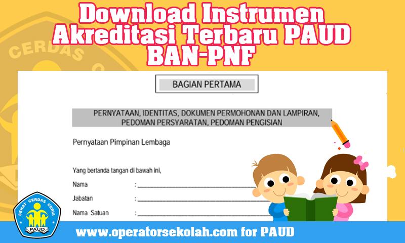 Download Instrumen Akreditasi Terbaru PAUD BAN-PNF