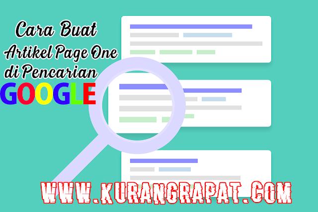 Tips Buat Artikel Page One di Pencarian Google
