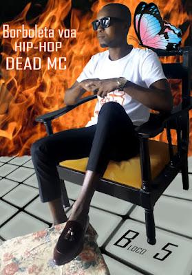 Dead MC - Borboleta Voa (Prod. MTE Record Beat) 2020 | Download Mp3
