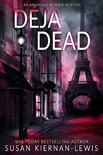 Déjà Dead - a riveting Paris mystery by Susan Kiernan-Lewis
