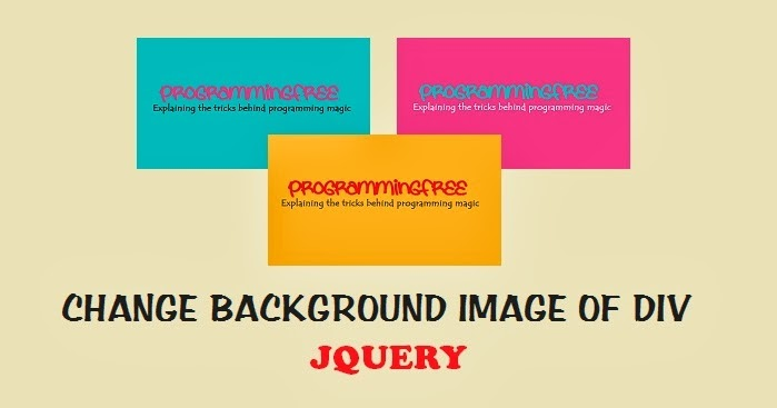 Change Background Image of DIV using jQuery | ProgrammingFree