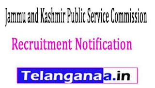 Jammu and Kashmir Public Service Commission PSC JKPSC Recruitment Notification 2017