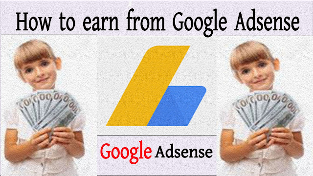 How to earn from Google Adsense Discuss all the details.