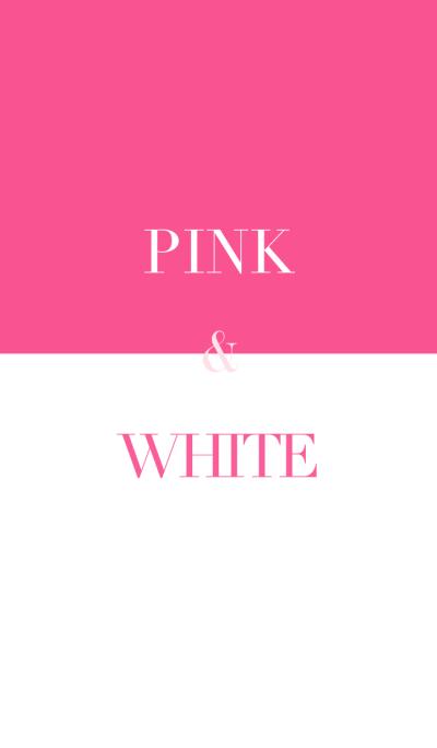 pink & white .