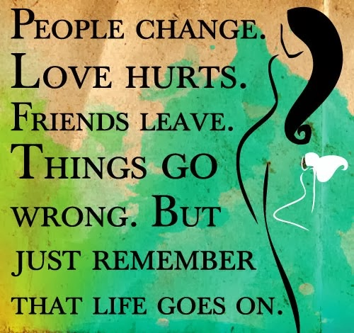 Life Quotes And Sayings: Life Goes On And On