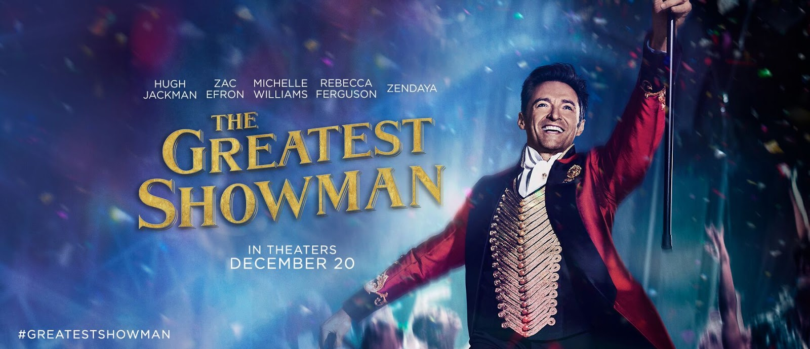 The Greatest Showman: A Review
