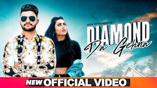 Diamond Da Gehna lyrics - Abhi Sipianwala