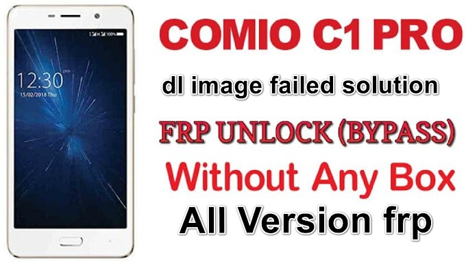 Comio c1 pro frp file and dl image failed solution done