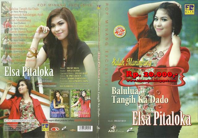 Elsa Pitaloka - Balulua Tangih Ka Dado (Album Pop Minang Exclusive)