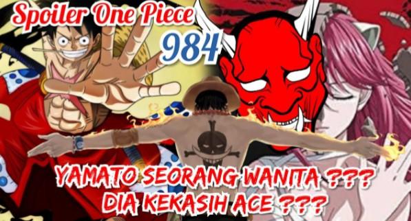 One Piece Spoiler 984 Real Yamato Ternyata Perempuan