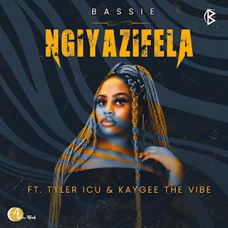 Bassie - Ngiyazifela (feat. Tyler ICU & KayGee The Vibe) [Exclusivo 2021] (Download Mp3)