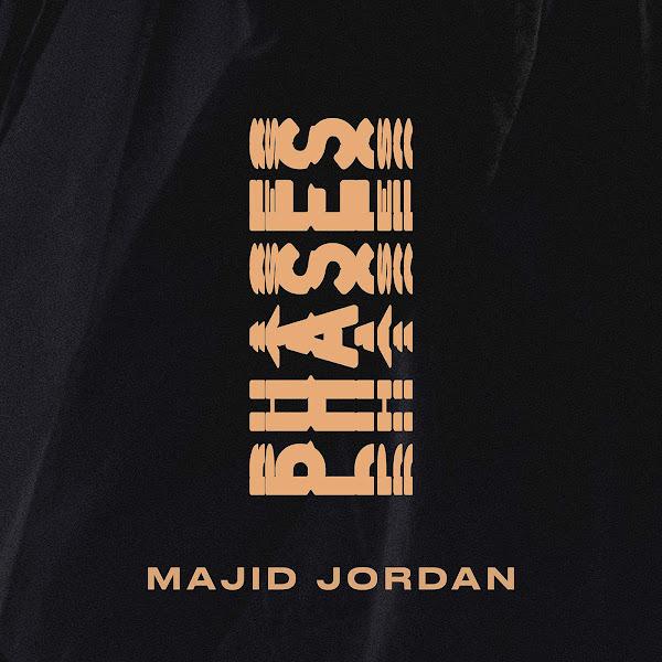 Majid Jordan - Phases - Single Cover