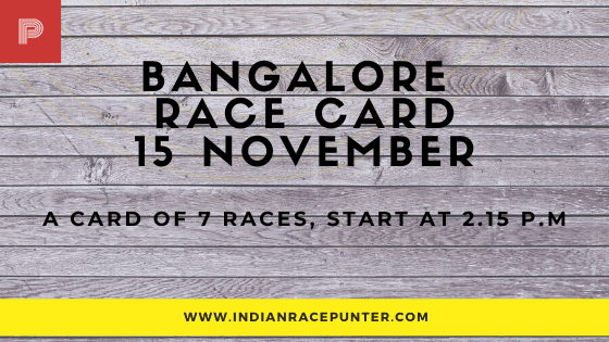 Bangalore Race Card , free indian horse racing tips, trackeagle,racingpulse