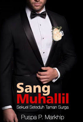 Novel Sang Muhallil Karya Puspa Markhip Full Episode