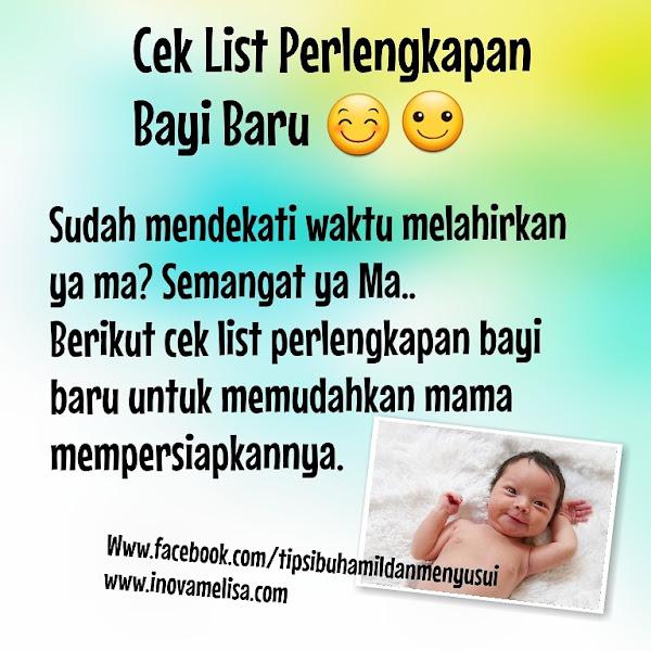 Cek List Perlengkapan Bayi Baru Untuk Persiapan Kelahiran