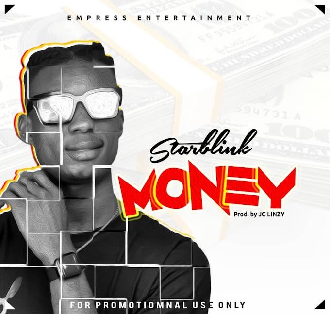 Music: Starblink - Money (Prod by Jc Linzy)