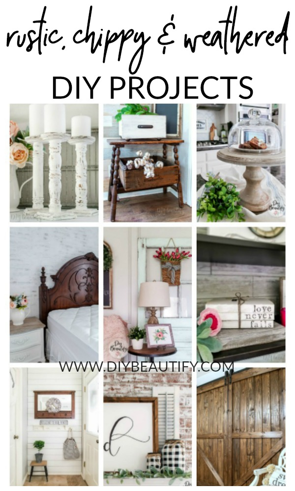 rustic and weathered DIY projects