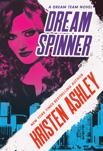 Book Review: Dream Spinner (Dream Team #3) by Kristen Ashley   About That Story