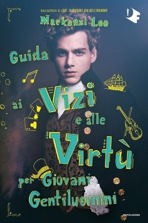 Guida ai Vizi e alle Virtù per giovani   gentiluomini