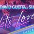 David Guetta & Sia - Lets Love Lyrics