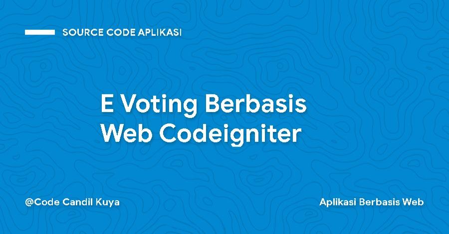 E Voting Berbasis Web Codeigniter