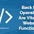 Back End Operations Are Vital For Website Functioning - Web Design And Development