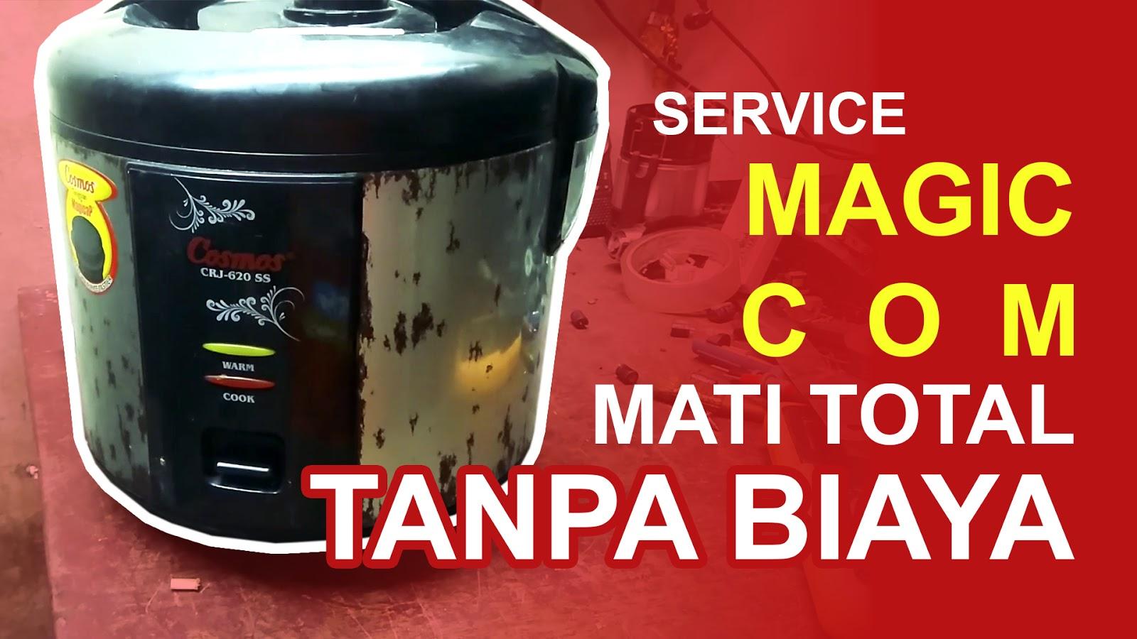 Tutorial Service Magic Com Mati Total - Tanpa Biaya
