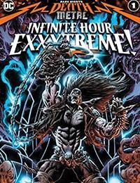 Dark Nights: Death Metal Infinite Hour Exxxtreme!