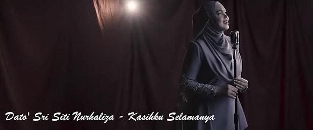 Lirik dan Video Lagu Kasihku Selamanya - Siti Nurhaliza