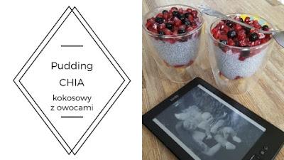 Kokosowy pudding Chia z owocami