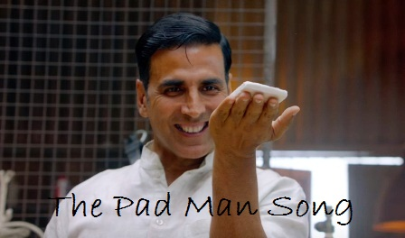 The Pad Man Song Lyrics - Padman | Mika Sing | Akshay Kumar