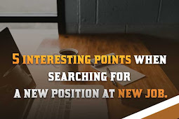 5 interesting points when searching for a new position at new job. | blogpress.online