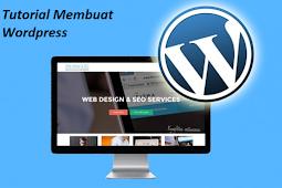 Tutorial Membuat Wordpress Bagi Pemula yang Mudah banget !!