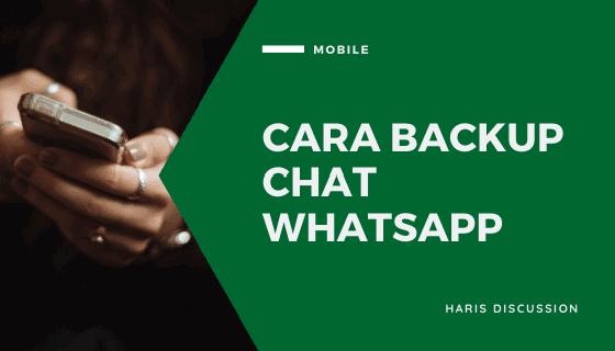 Cara Backup Chat Whatsapp