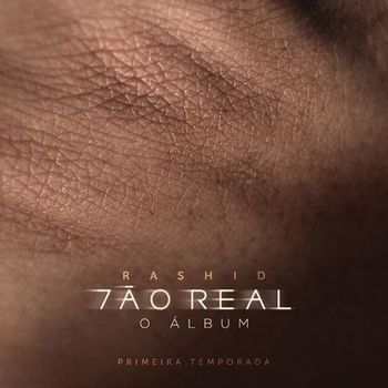CD Tão Real Temporada 1 – Rashid (2019) download
