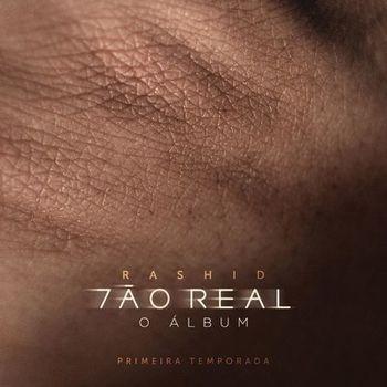 CD CD Tão Real Temporada 1 – Rashid (2019)