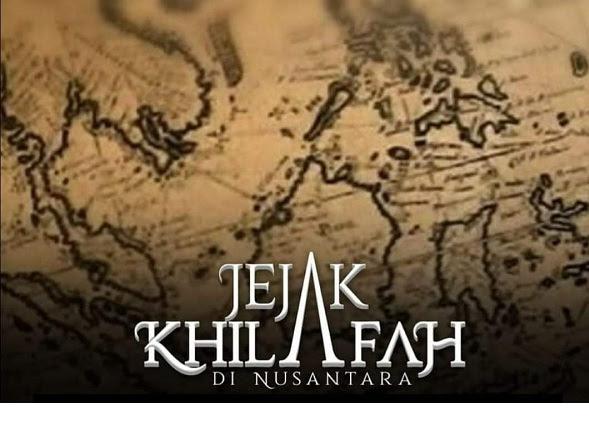 Film Jejak Khilafah Di Nusantara : Sebuah Identitas Yang Hilang Dari Sejarah